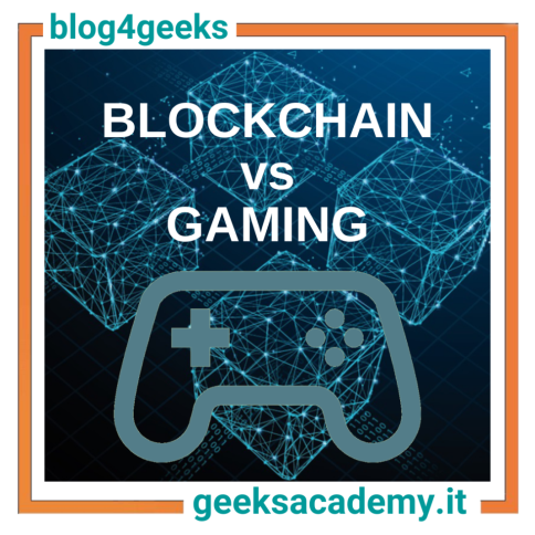 BLOCKCHAIN VS GAMING: DUE REALTÀ DESTINATE A DIVENTARE INTERDIPENDENTI