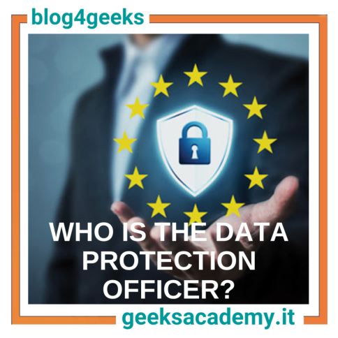 THE FIGURE OF THE DATA PROTECTION OFFICER AND THE GDPR