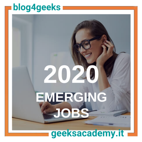 WHAT ARE THE FASTEST EMERGING JOBS AND THE MOST IN DEMAND SKILLS ON THE LABOUR MARKET IN 2020?
