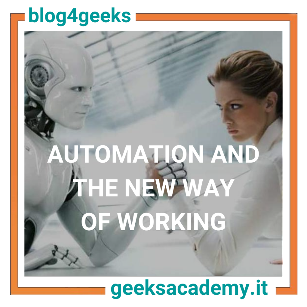 AUTOMATION AND THE NEW WAY OF WORKING