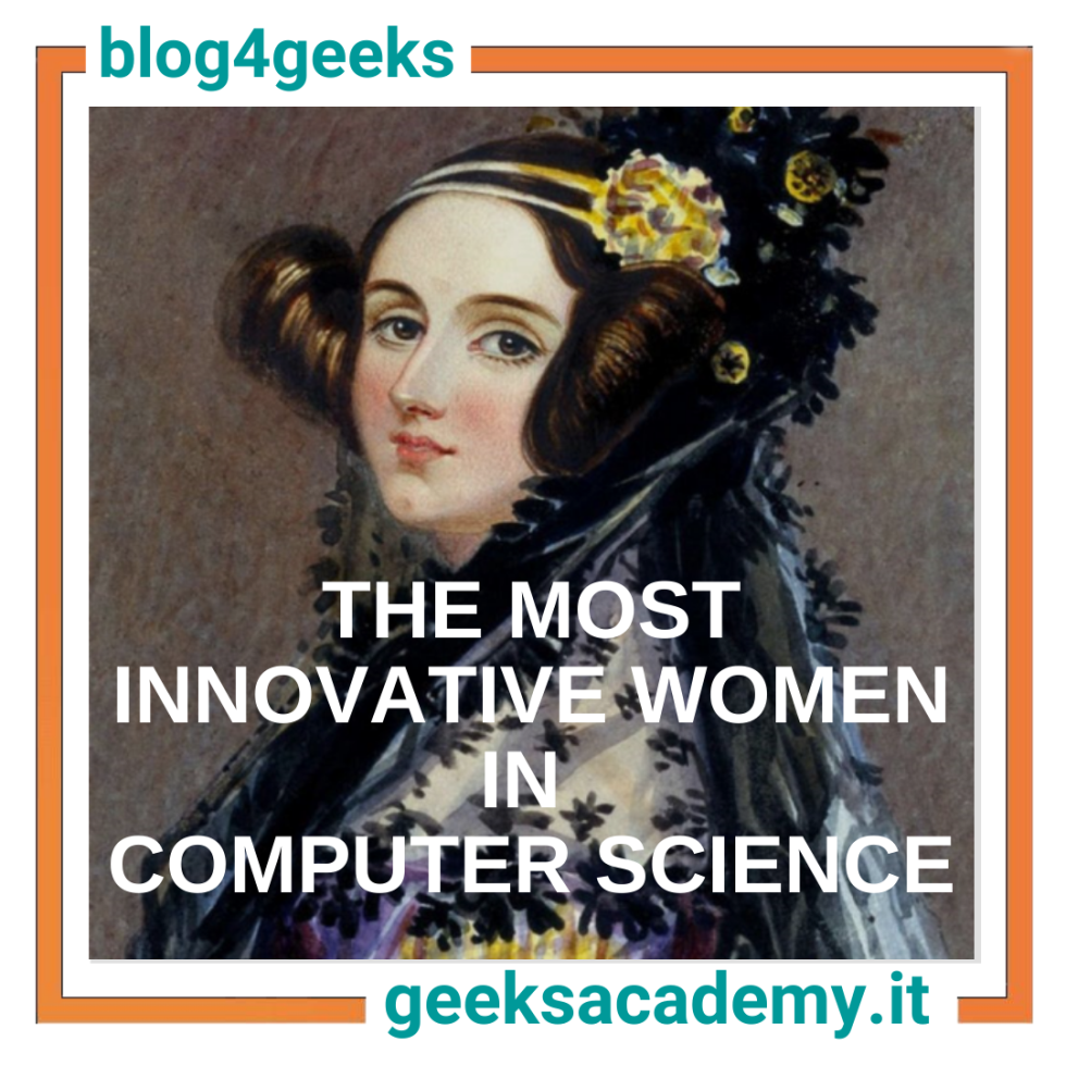 THE MOST INNOVATIVE WOMEN IN COMPUTER SCIENCE